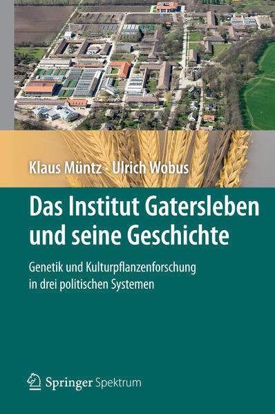 Das Institut Gatersleben und seine Geschichte - Coverbild