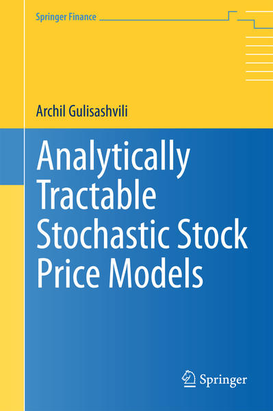 Analytically Tractable Stochastic Stock Price Models - Coverbild