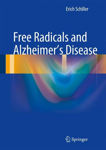 Free Radicals and Alzheimer's Disease - Coverbild