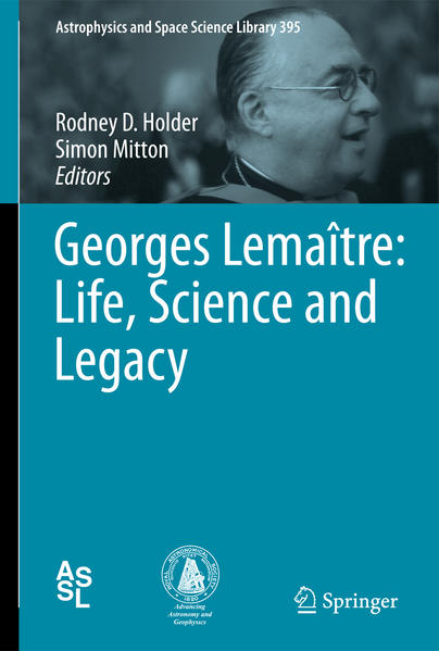 Georges Lemaître: Life, Science and Legacy - Coverbild