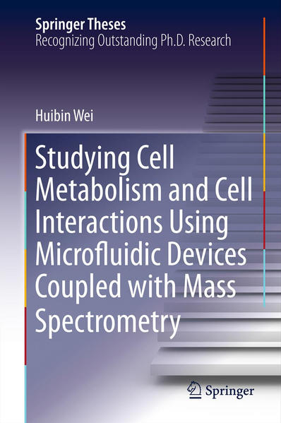 Studying Cell Metabolism and Cell Interactions Using Microfluidic Devices Coupled with Mass Spectrometry - Coverbild