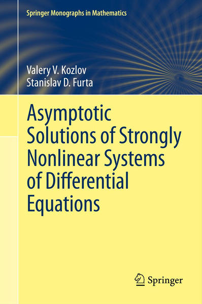 Asymptotic Solutions of Strongly Nonlinear Systems of Differential Equations - Coverbild