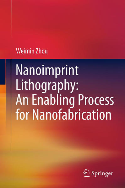Nanoimprint Lithography: An Enabling Process for Nanofabrication - Coverbild