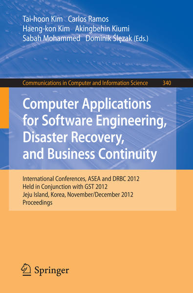 Computer Applications for Software Engineering, Disaster Recovery, and Business Continuity - Coverbild