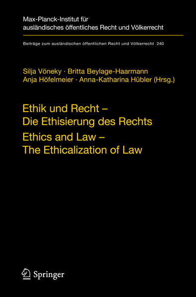 Ethik und Recht - Die Ethisierung des Rechts/Ethics and Law - The Ethicalization of Law - Coverbild