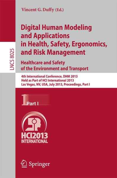 Digital Human Modeling and Applications in Health, Safety, Ergonomics and Risk Management. Healthcare and Safety of the Environment and Transport - Coverbild