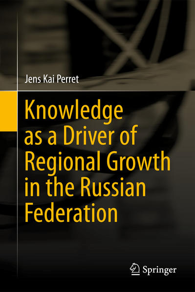 Knowledge as a Driver of Regional Growth in the Russian Federation - Coverbild