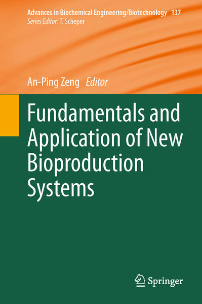 Fundamentals and Application of New Bioproduction Systems - Coverbild