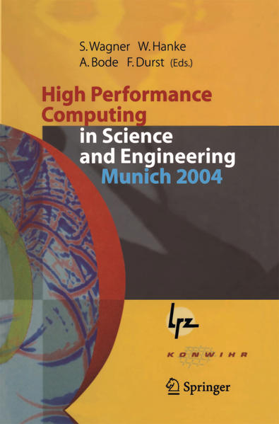 High Performance Computing in Science and Engineering, Munich 2004 - Coverbild