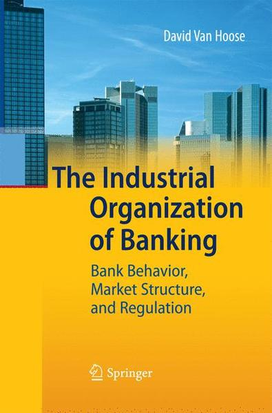 The Industrial Organization of Banking - Coverbild