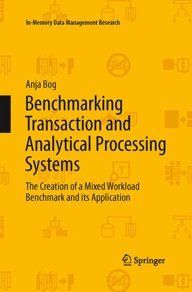 Benchmarking Transaction and Analytical Processing Systems - Coverbild