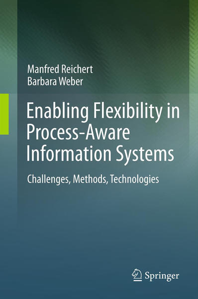 Enabling Flexibility in Process-Aware Information Systems - Coverbild