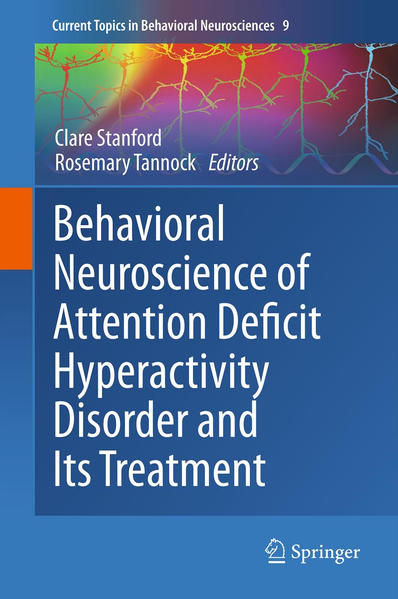 Behavioral Neuroscience of Attention Deficit Hyperactivity Disorder and Its Treatment - Coverbild