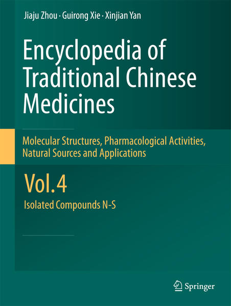 Encyclopedia of Traditional Chinese Medicines - Molecular Structures, Pharmacological Activities, Natural Sources and Applications - Coverbild