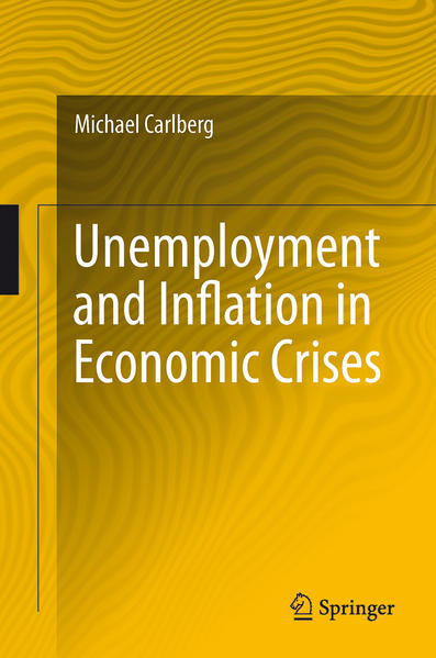 Unemployment and Inflation in Economic Crises - Coverbild