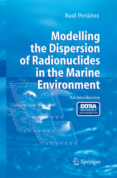 Modelling the Dispersion of Radionuclides in the Marine Environment - Coverbild