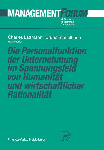 Die Personalfunktion der Unternehmung im Spannungsfeld von Humanität und wirtschaftlicher Rationalität - Coverbild