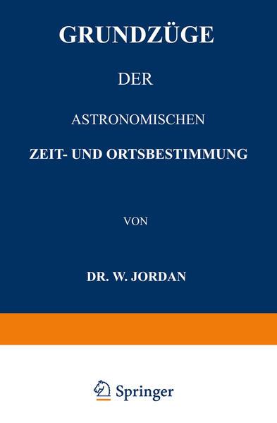 Grundzüge der Astronomischen Zeit- und Ortsbestimmung - Coverbild