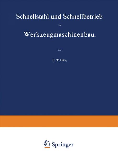 Schnellstahl und Schnellbetrieb im Werkzeugmaschinenbau - Coverbild