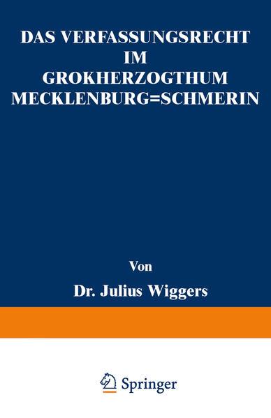 Das Verfassungsrecht im Großherzogthum Mecklenburg-Schwerin - Coverbild