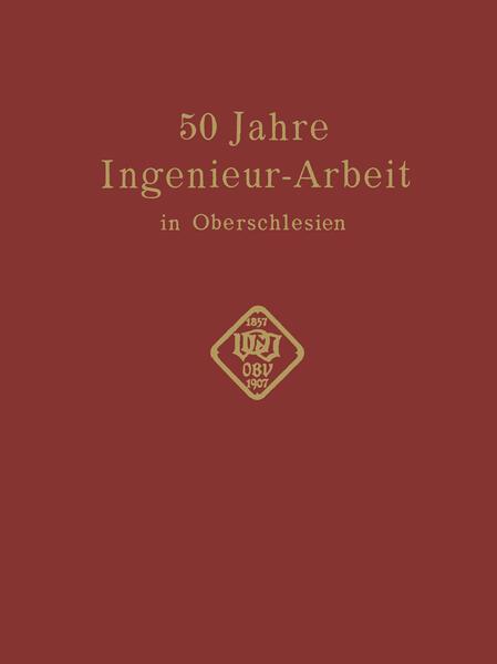 50 Jahre Ingenieur—Arbeit in Oberschlesien - Coverbild