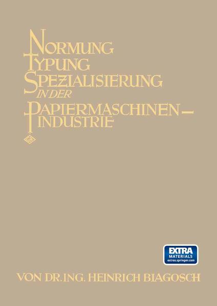 Normung Typung Spezialisierung in der Papiermaschinen-Industrie - Coverbild