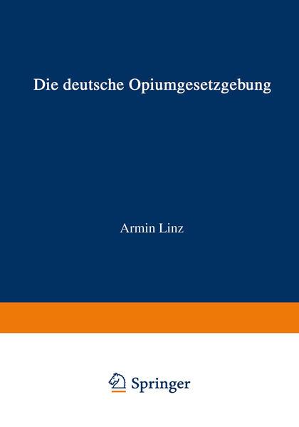 Die Deutsche Opiumgesetzgebung - Coverbild