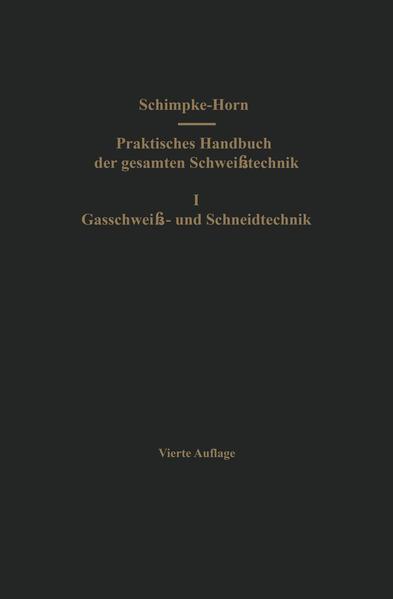 Praktisches Handbuch der gesamten Schweißtechnik - Coverbild