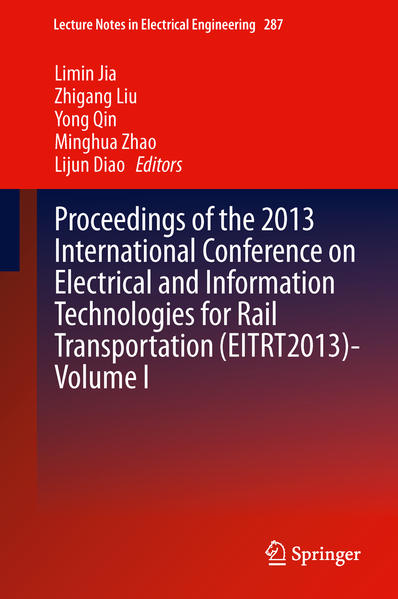 Proceedings of the 2013 International Conference on Electrical and Information Technologies for Rail Transportation (EITRT2013)-Volume I - Coverbild