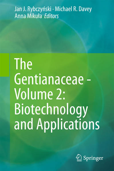 The Gentianaceae - Volume 2: Biotechnology and Applications - Coverbild