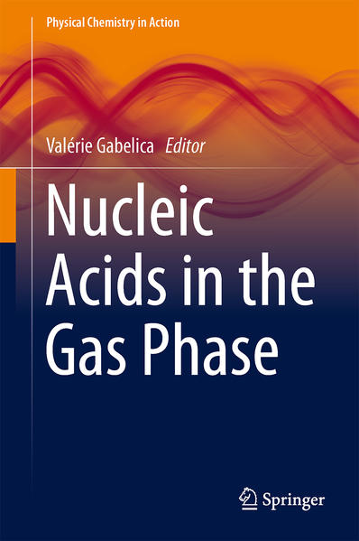 Nucleic Acids in the Gas Phase - Coverbild