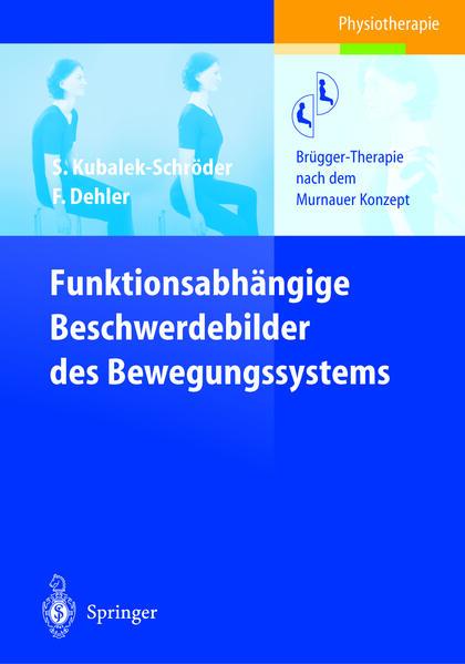 Funktionsabhängige Beschwerdebilder des Bewegungssystems - Coverbild