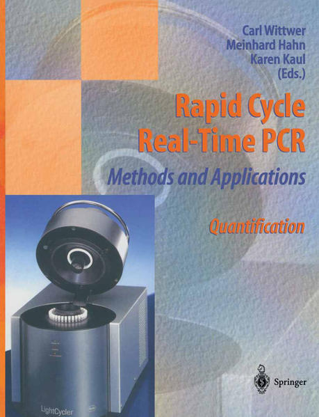 Rapid Cycle Real-Time PCR — Methods and Applications - Coverbild