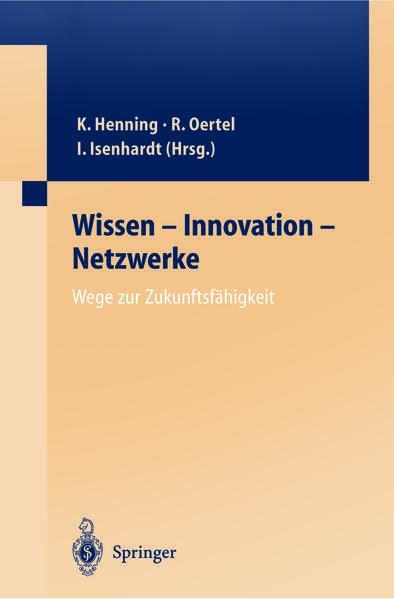 Wissen — Innovation — Netzwerke Wege zur Zukunftsfähigkeit - Coverbild