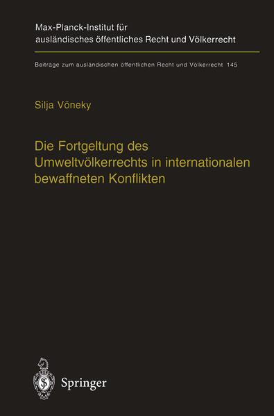 Die Fortgeltung des Umweltvölkerrechts in internationalen bewaffneten Konflikten - Coverbild
