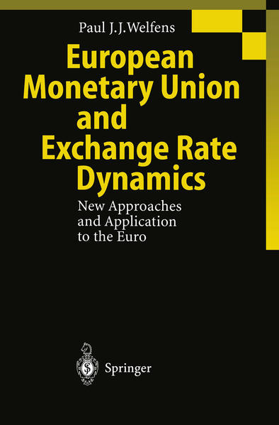 European Monetary Union and Exchange Rate Dynamics - Coverbild