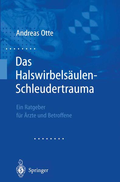 Das Halswirbelsäulen-Schleudertrauma - Coverbild