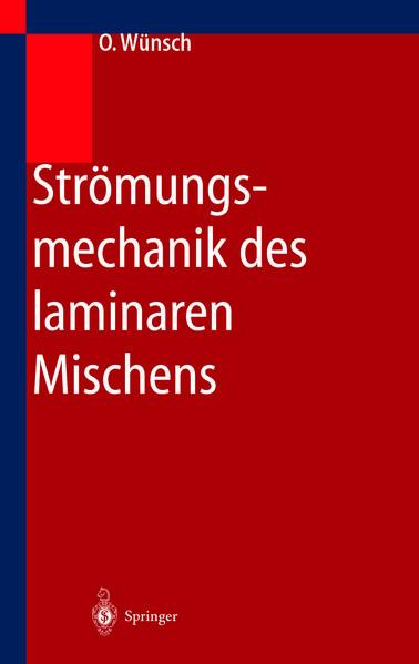 Strömungsmechanik des laminaren Mischens - Coverbild