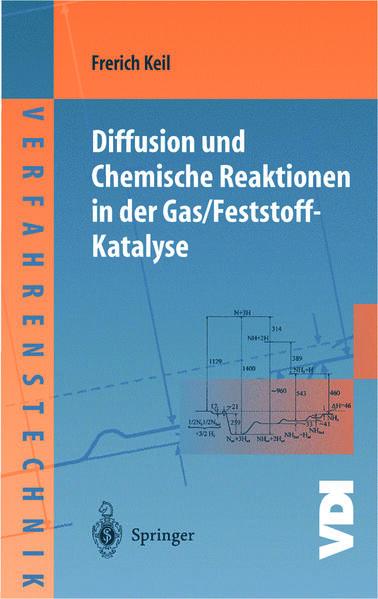 Diffusion und Chemische Reaktionen in der Gas/Feststoff-Katalyse - Coverbild