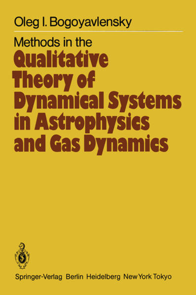 Methods in the Qualitative Theory of Dynamical Systems in Astrophysics and Gas Dynamics - Coverbild