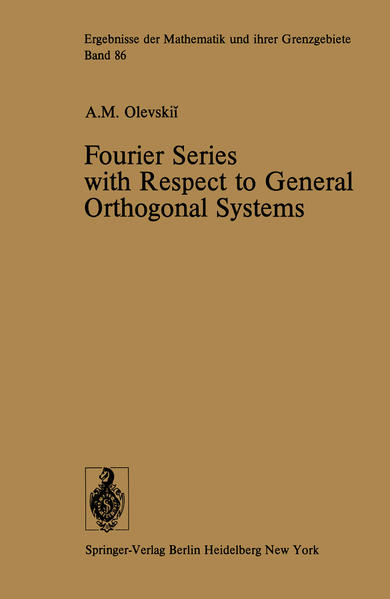 Fourier Series with Respect to General Orthogonal Systems - Coverbild