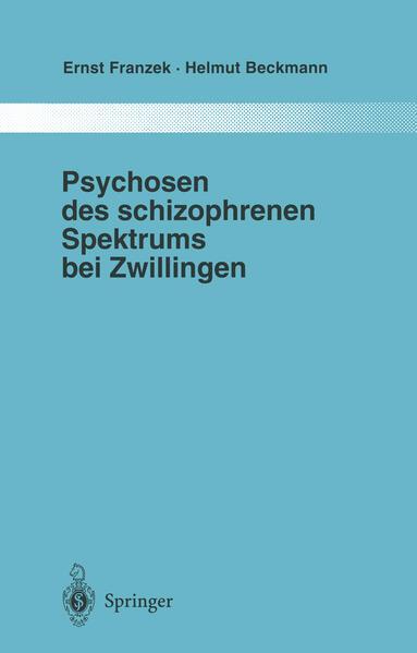 Psychosen des schizophrenen Spektrums bei Zwillingen - Coverbild
