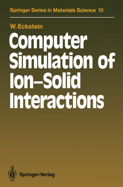Computer Simulation of Ion-Solid Interactions - Coverbild