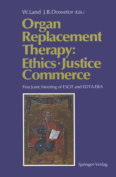 Organ Replacement Therapy: Ethics, Justice Commerce - Coverbild