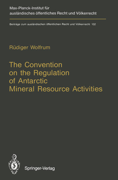 The Convention on the Regulation of Antarctic Mineral Resource Activities - Coverbild