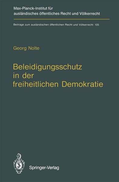 Beleidigungsschutz in der freiheitlichen Demokratie / Defamation Law in Democratic States - Coverbild