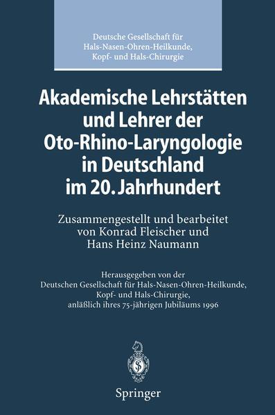 Akademische Lehrstätten und Lehrer der Oto-Rhino-Laryngologie in Deutschland im 20. Jahrhundert - Coverbild