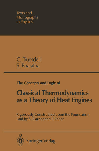 The Concepts and Logic of Classical Thermodynamics as a Theory of Heat Engines - Coverbild
