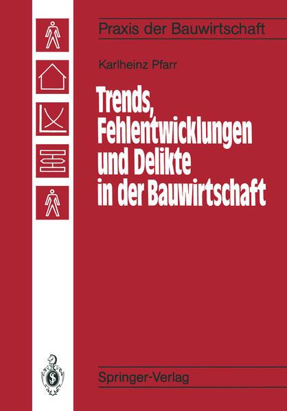 Trends, Fehlentwicklungen und Delikte in der Bauwirtschaft - Coverbild