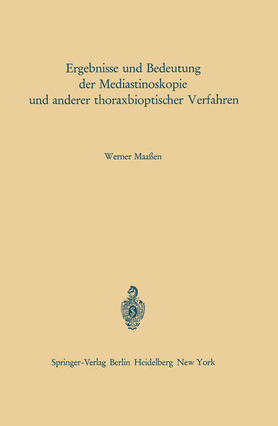 Ergebnisse und Bedeutung der Mediastinoskopie und anderer thoraxbioptischer Verfahren - Coverbild